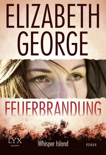 Elizabeth George: Feuerbrandung (2015, Taschenbuch)