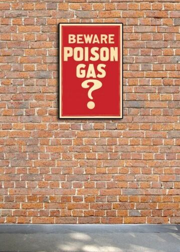 """Poison Gas?/"""" WWI Unusual Vintage Style Danger Poster 1917 /""""Beware 16x24"""