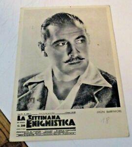 pubbl-LA-SETTIMANA-ENIGMISTICA-attore-J-BARRYMORE-FG-V1938-fr-bollo-caduto