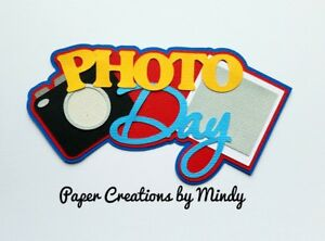 School Picture Day Title Pre-Made Die Cut Embellishment Camera Book Scrapbooking