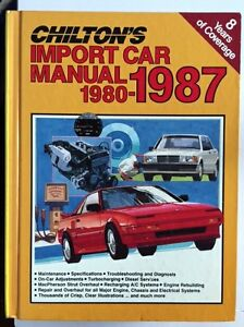1980 1987 import car manual chilton auto repair maintenance foreign rh ebay com Auto Motor Manuals Alex Chilton