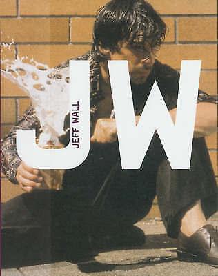 Burnett, Craig .. Jeff Wall