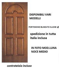 PORTONCINO PORTONE BLINDATO CLASSE 4 PREZZO OFFERTA INTERNO ...