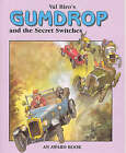Gumdrop and the Secret Switches by Val Biro (Paperback, 2004)