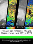 Freaks of Nature: Major Hurricanes of 1971 - 1975 by Lily Welsh (Paperback / softback, 2010)