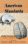 American Standards: Quality Education in a Complex World : the Texas Case / Edited by Raymond A. Horn, Jr. & Joe L. Kincheloe. by Peter Lang Publishing Inc (Paperback, 2001)