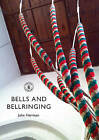 Bells and Bellringing by John Harrison (Paperback, 2016)