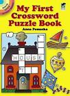 My First Crossword Puzzle Book by Anna Pomaska (Paperback, 1990)