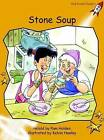 Stone Soup: Fluency: Level 4 by Pam Holden (Paperback, 2004)