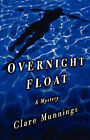 Overnight Float by Clare Munnings (Paperback / softback, 2000)