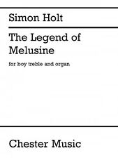 The Legend of Melusine Boy Treble Voice and Organ Book NEW 014043781
