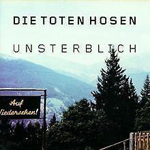 Unsterblich-von-Die-Toten-Hosen-CD-Zustand-gut