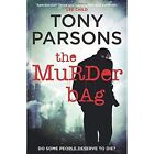 The Murder Bag by Tony Parsons (Hardback, 2014)