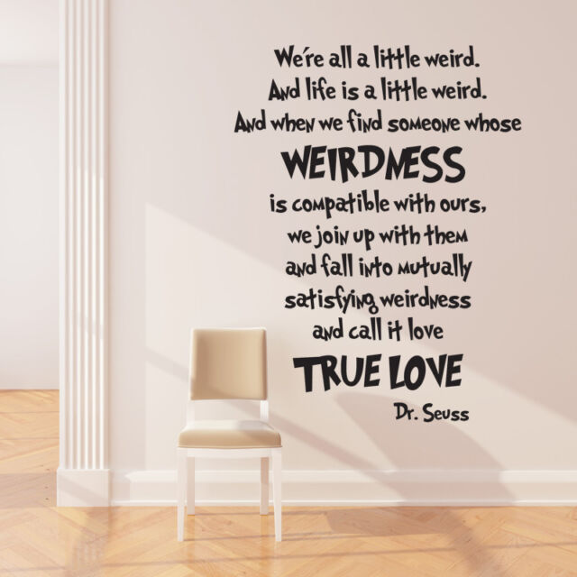Wall stickers Dr Seuss we are weird quote Removable Art Vinyl Decor Home Kid