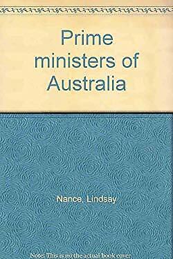Prime ministers of Australia by Nance, Lindsay