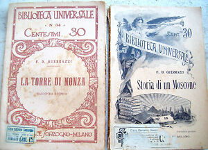 1910 LOTTO DI DUE OPERE DEL PATRIOTA TOSCANO FRANCESCO DOMENICO GUERRAZZI