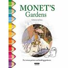 Monet's Gardens: For Trainee Painters and Budding Gardeners! by Catherine de Duve (Paperback, 2017)
