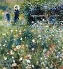 Impressionist Gardens by Lecturer in History Clare A P Willsdon (Paperback / softback, 2011)