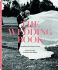 The Wedding Book: For Every Season by Amelie Cremer, Carina von Bulow (Hardback, 2015)