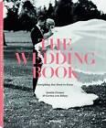 The Wedding Book: For Every Season by Amelie Cremer, Carina von Bulow (Hardback, 2015)