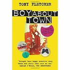 Boy About Town by Tony Fletcher (Paperback, 2014)