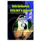 Reggae Heritage Jamaica's Music History Culture & Politic 9781410780621