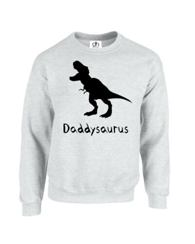 DADDYSAURUS , SWEATSHIRT Daddysaurus Fathers Day Daddy Dinosaur Gift Awesome
