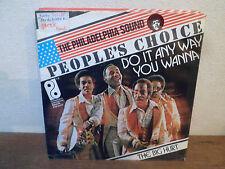 "SP 7"" PEOPLE'S CHOICE - Do it any way you wanna - THE PHILADELPHIA SOUND HOLLAND"