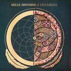 Dreamers 0856658003289 By belle Histoire CD
