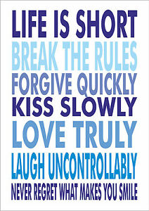 Life Is Short Break The Rules Forgive Quickly Mark Twain Quote
