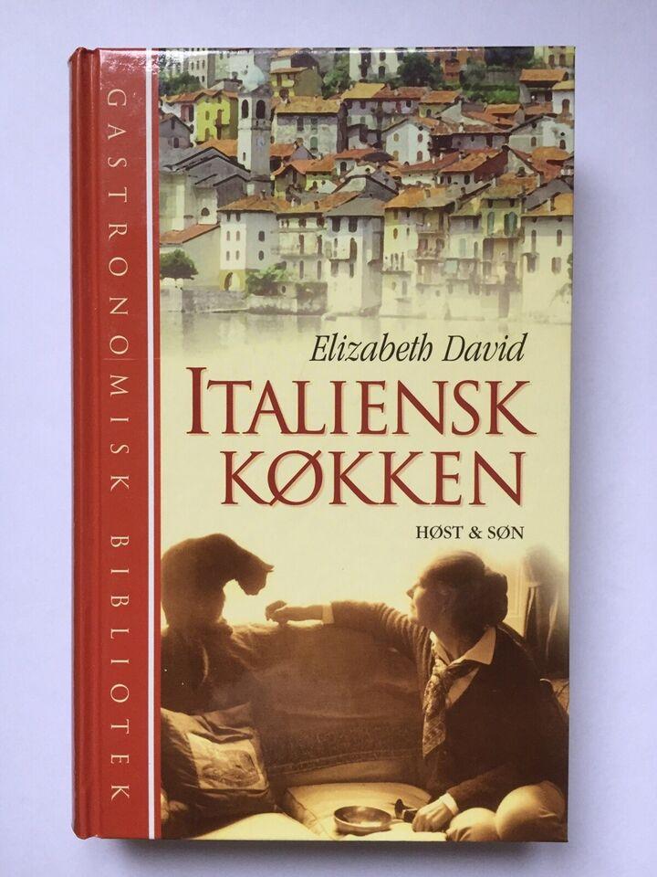 ITALIENSK KØKKEN - 376 s, Elizabeth David - (1963) - 1998,