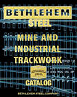 Bethlehem Steel Mine and Industrial Trackwork Catalog by Bethlehem Steel Company (Paperback / softback, 2010)