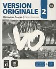 Version originale, méthode de français pour grands adolescents et adultes, A2. Cahier d'exercices +CD (2010, Taschenbuch)