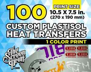 Details about 100 Custom Plastisol Heat Transfers (1 color) Print Size 10 5  x 7 5 in