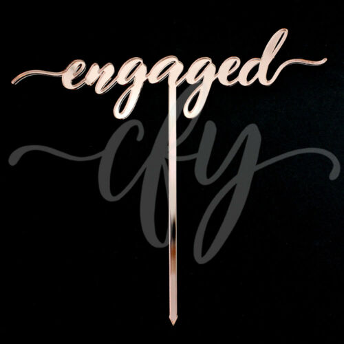 Engaged Wedding Engagement Cake Topper Acrylic Rose Gold Silver Mirror Glitter