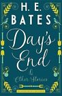 Day's End and Other Stories by H. E. Bates (Paperback)