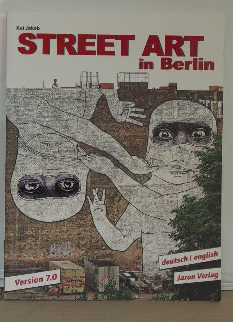 """Kai Jakob """"Street Art in Berlin"""""""
