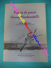book libro PREMIO DI POESIA JIMMY MONTERASTELLI sesta raccolta COMACCHIO (L29)