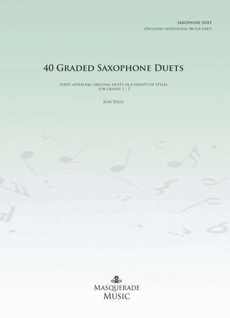 40 Graded Saxophone Duets Grade 1 5 PDF Sheet Music Book