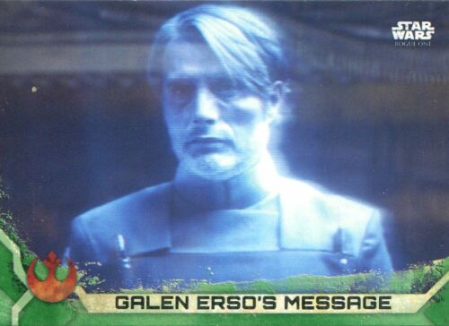 Star Wars Rogue One Series 2 Green Base Card #22 Galen Erso/'s Message