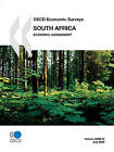 OECD Economic Surveys: South Africa - Economic Assessment - Volume 2008 Issue 15 by OECD Publishing (Paperback, 2008)