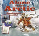 Alone in the Arctic by Gerry Bailey (Paperback, 2014)
