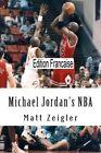 Michael Jordan's NBA by Matt Zeigler (Paperback / softback, 2012)