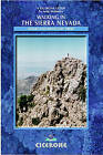 Walking in the Sierra Nevada: Walks and Multi-day Treks by Andy Walmsley (Paperback, 2006)