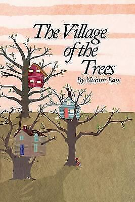 The Village of the Trees, Brand New, Free shipping in the US