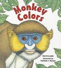 Monkey Colors by Darrin Lunde (Paperback / softback, 2012)
