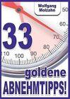 33 Goldene Abnehmtipps! by Wolfgang Molzahn (Paperback / softback, 2013)
