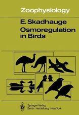 Osmoregulation in Birds 12 by E. Skadhauge (2011, Paperback)