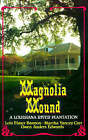 Magnolia Mound: A Louisiana River Plantation by Winifred Evans Byrd, Gwen Anders Edwards, Lois Elmer Bannon (Paperback, 1984)