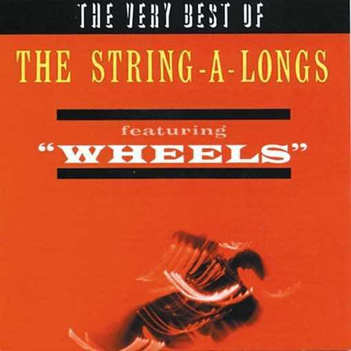 Very Best of The String-A-Longs, Featuring Wheels NEW CD
